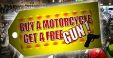Buy a motorcycle get a free gun